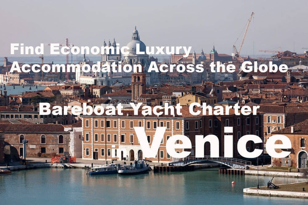 Find Economic Luxury Accommodation Across the Globe with bareboat yacht charter