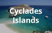 Cyclades Islands<br>(Mykonos,<br>Paros, etc)